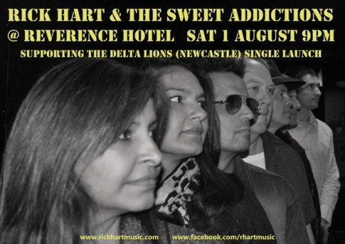 Rick Hart & The Sweet Addictions (supporting Delta Lions single launch) @ Reverence Hotel | Footscray | Victoria | Australia