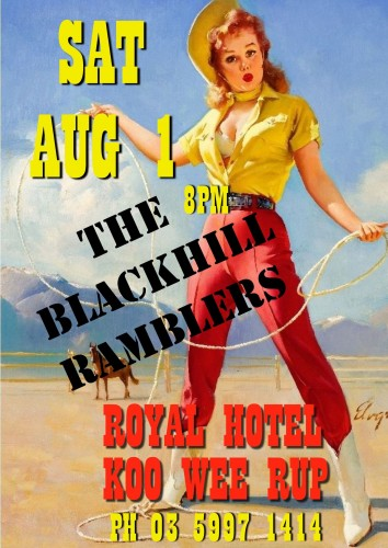 The Blackhill Ramblers @ SPURS @ The Royal Hotel Koo wee rup …Spurs | Koo Wee Rup | Victoria | Australia