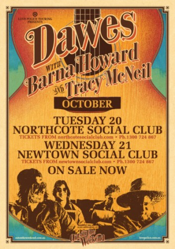 Out on the Weekend Sideshows - Dawes @ Northcote Social Club